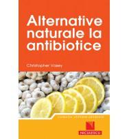 Alternative naturale la antibiotice